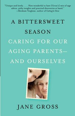 A Bittersweet Season By Gross, Jane