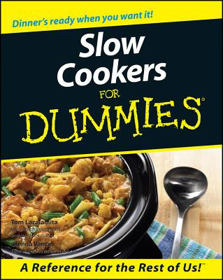 Slow Cookers for Dummies By Lacalamita, Tom/ Vance, Glenna